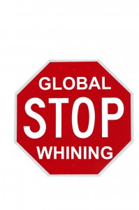 bigstockphoto_Stop_Global_Whining_4662085